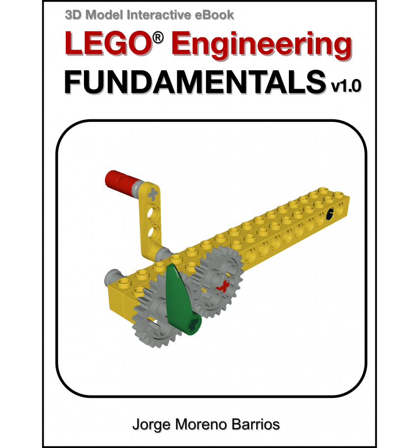 LEGO Engineering Fundamnentals book by Jorge Moreno